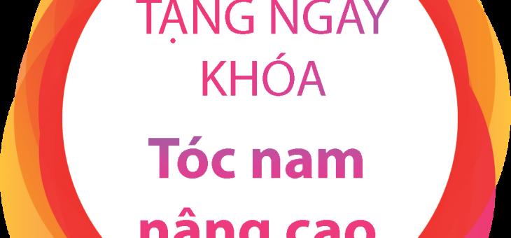 TẶNG KHÓA CẮT TÓC NAM NÂNG CAO